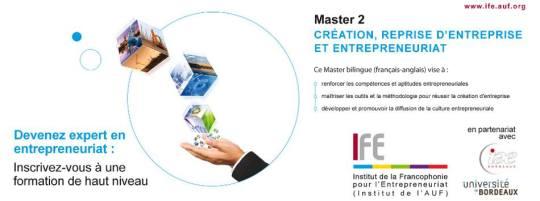 Créé à Maurice en 1999 par l'IFE en collaboration avec l'Université de Bordeaux, le Master 2 Création, Reprise d'Entreprise et Entrepreneuriat est une formation d'excellence qui s'adresse aux titulaires d'une première année de Master.  Les étudiants qui auront passé avec succès les épreuves d'examens se verront attribuer :      Le Diplôme Européen de Master 2 : Master Création, Reprise d'Entreprise et Entrepreneuriat, délivré par l'Université de Bordeaux.     Le Diplôme de l'IFE : Diplôme d'Etudes Professionnelles Approfondies (DEPA).