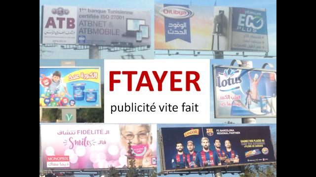 Top 10 des campagnes de pub FTAYER en Tunisie